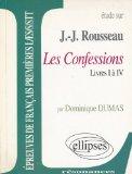 Les Confessions, Rousseau, Jean-Jacques