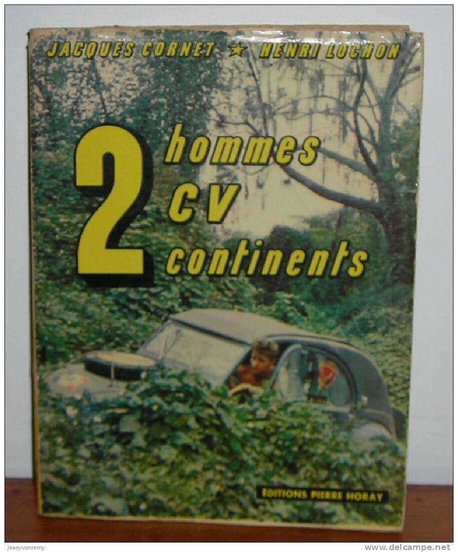 Deux hommes, 2 C.V., deux continents, Cornet, Jacques