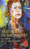 La visite de la vieille dame : tragi-comédie en trois actes, Dürrenmatt, Friedrich