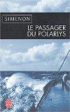 """Le Passager du """"Polarlys"""" : roman, Simenon, Georges"""
