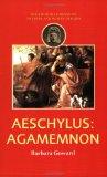 Agamemnon, Eschyle (0525?-0456 av. J.-C.)