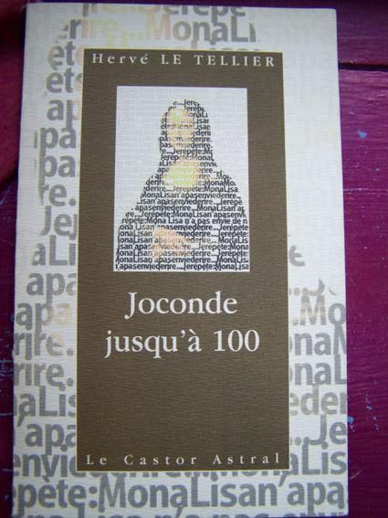 Joconde jusqu'à 100 : 99 (+1) points de vue sur Mona Lisa, Le Tellier, Hervé