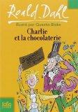 Charlie et la chocolaterie : 1, Dahl, Roald