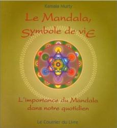 Le mandala, symbole de vie : l'importance du mandala dans notre quotidien