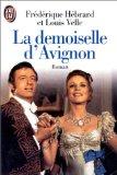 La demoiselle d'Avignon, Hébrard, Frédérique