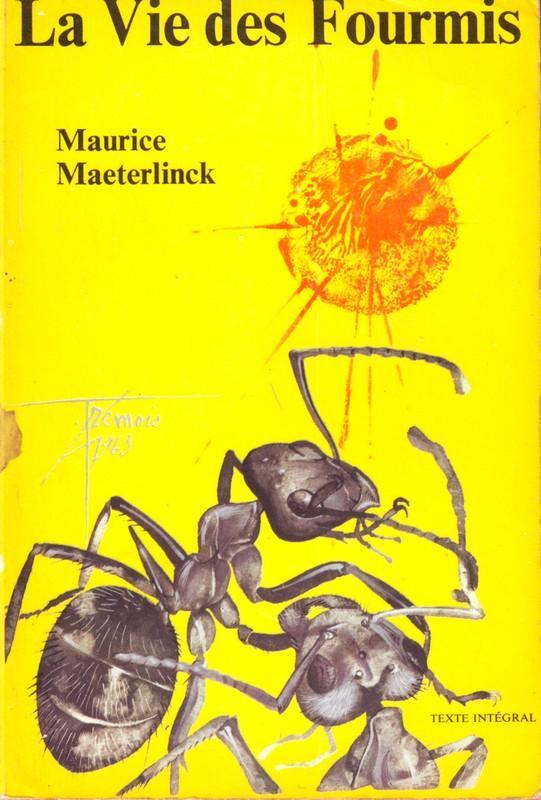 La vie des fourmis, Maeterlinck, Maurice