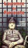L'automne du patriarche, Garcia Marquez, Gabriel