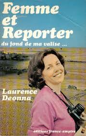 Femme et reporter : du fond de ma valise, Deonna, Laurence
