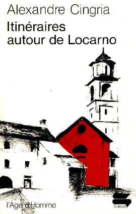 Itinéraires autour de Locarno, Cingria, Alexandre