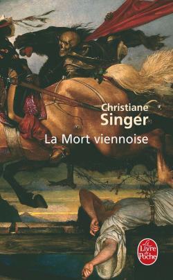 La mort viennoise : roman, Singer, Christiane