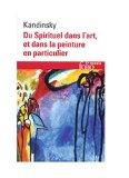 Du spirituel dans l'art et dans la peinture en particulier, Kandinsky, Wassily