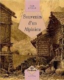 Souvenirs d'un alpiniste, Javelle, Emile