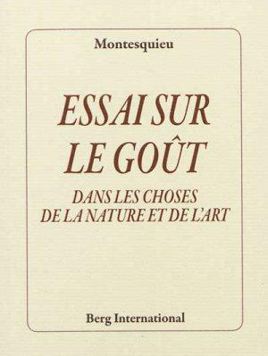 Essai sur le goût dans les choses de la nature et de l'art, Montesquieu, Charles-Louis de Secondat de