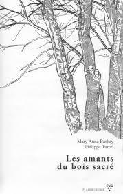 Les amants du bois sacré, Barbey, Mary Anna