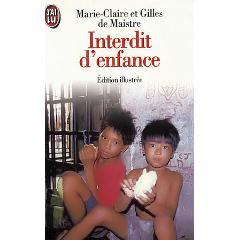 Interdit d'enfance, Maistre, Gilles de