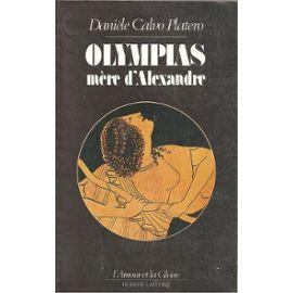 Olympias : mère d'Alexandre