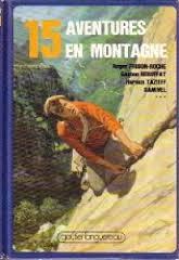 Quinze aventures en montagne, Frison-Roche, Roger