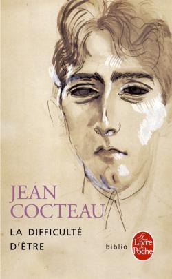 La difficulté d'être, Cocteau, Jean