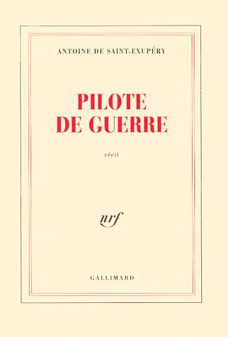 Pilote de guerre, Saint-Exupéry, Antoine de