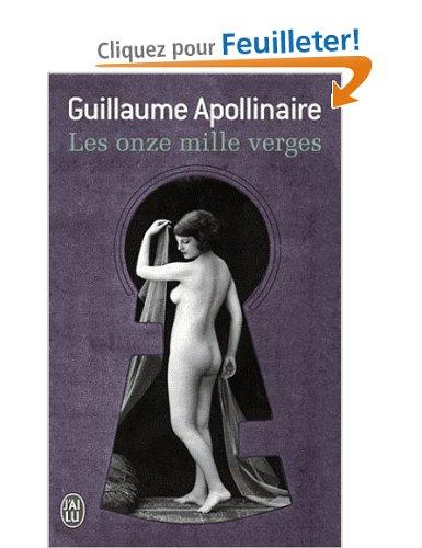 Les Onze mille verges ou Les Amours d'un Hospodar, Apollinaire, Guillaume