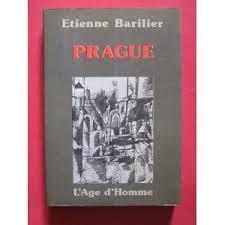 Prague, Barilier, Etienne