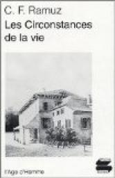 Les circonstances de la vie, Ramuz, Charles Ferdinand