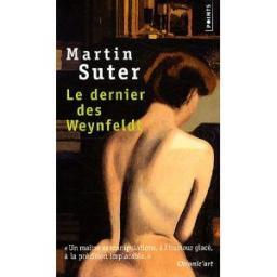 Le dernier des Weynfeldt, Suter, Martin