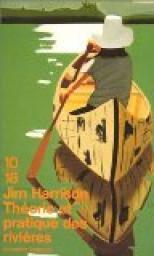 Théorie et pratique des rivières, Harrison, Jim