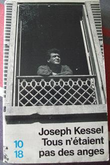 Tous n'étaient pas des anges, Kessel, Joseph