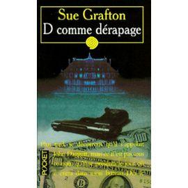 D comme dérapage, Grafton, Sue