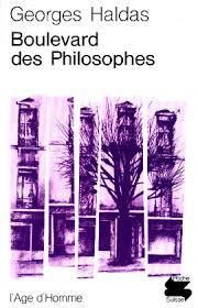 Le boulevard des philosophes : chronique, Haldas, Georges