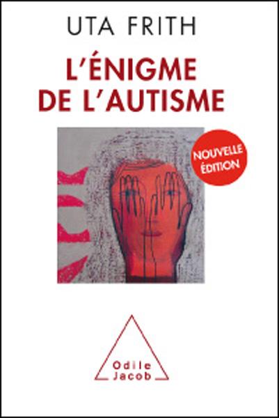 L'énigme de l'autisme, Frith, Uta