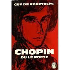 Chopin, ou le poète, Pourtalès, Guy de