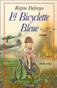 La bicyclette bleue : [01] : 1939-1942, Deforges, Régine