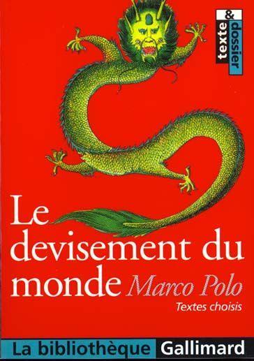 Le Livre de Marco Polo : ou le Devisement du monde, Polo, Marco