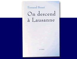 On descend à Lausanne, Berset, Fernand