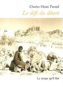 Le défi du désert ; suivi de Retour au Yémen, Favrod, Charles-Henri