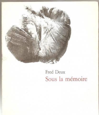 Sous la mémoire, Deux, Fred