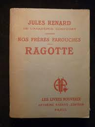Ragotte : nos frères farouches