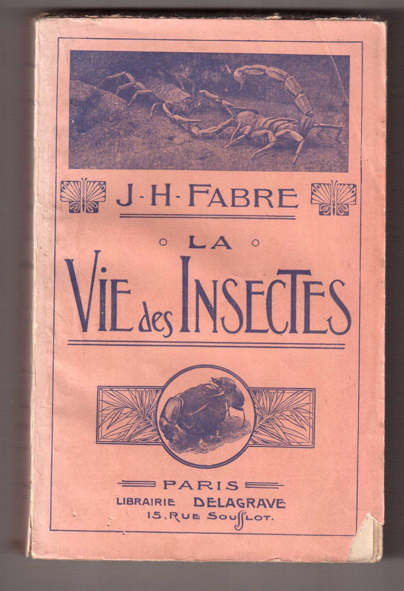 La vie des insectes, Fabre, Jean-Henri-Casimir