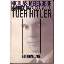 Maurice Bavaud a voulu tuer Hitler, Meienberg, Niklaus