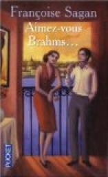 Aimez-vous Brahms : roman