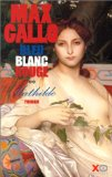 Bleu, blanc, rouge : [2] : Mathilde, Gallo, Max
