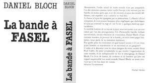 La bande à Fasel : mythe et réalités ?, Bloch, Daniel