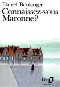 Connaissez-vous Maronne ?