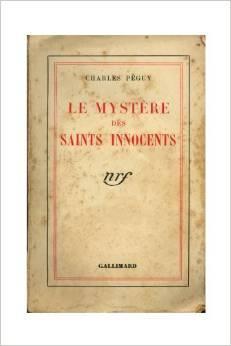 Le mystère des saints innocents, Péguy, Charles (1873-1914)