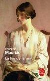 La fin de la nuit, Mauriac, François
