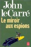 Le miroir aux espions, Le Carré, John