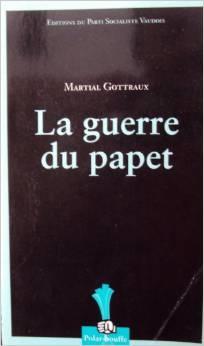 La guerre du papet, Gottraux, Martial
