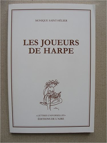 Les joueurs de harpe : nouvelles, Saint-Hélier, Monique